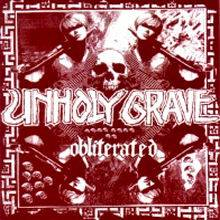 Unholy Grave : Obliterated